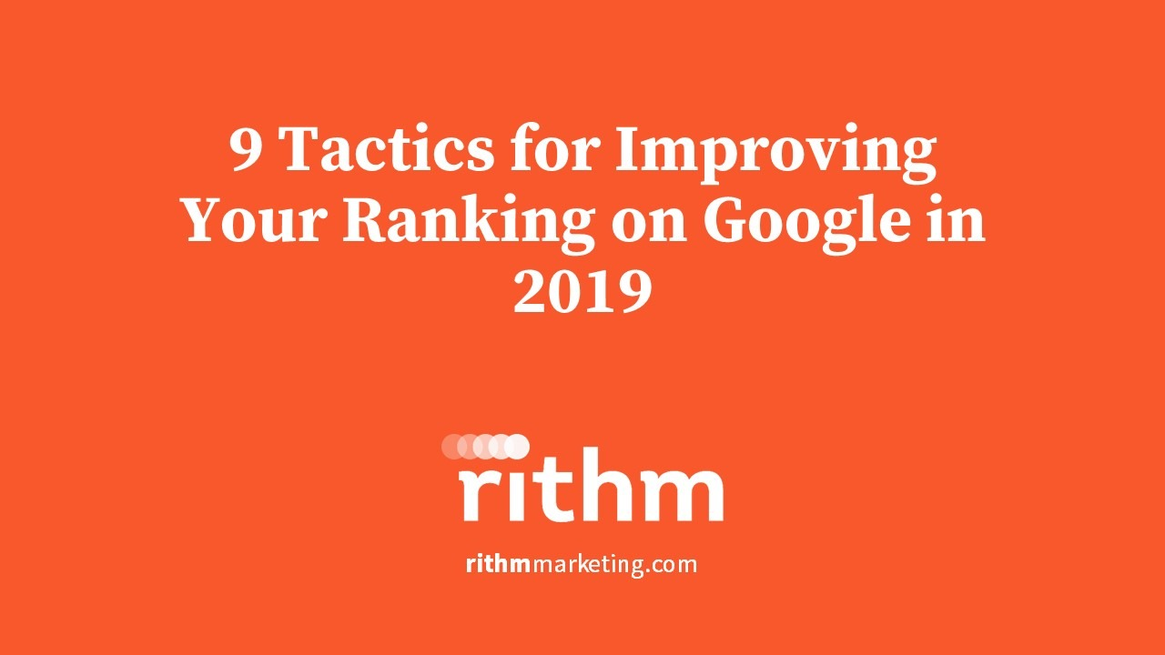 9 Tactics To Rank Higher On Google 2019 Image